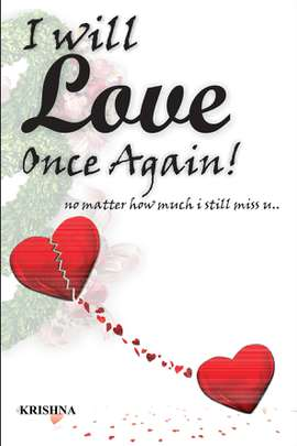 I Will Love Once Again! No Matter How Much I Still Miss U..