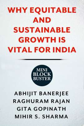 Why Equitable and Sustainable Growth Is Vital for India