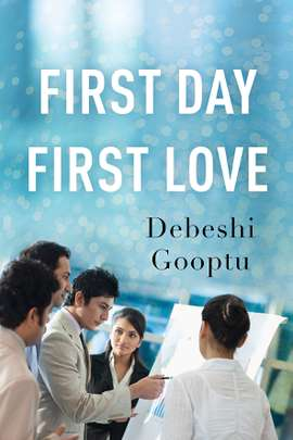 First Day, First Love