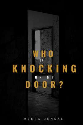 Who is knocking on my door?