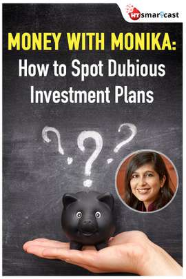 Money with Monika: How to Spot Dubious Investment Plans