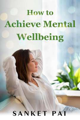 How to Achieve Mental Wellbeing