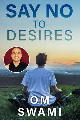 Say No to Desires