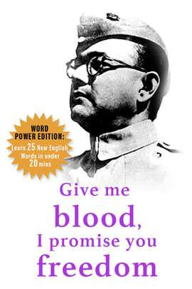 Give me blood, I promise you freedom: Word Power Edition