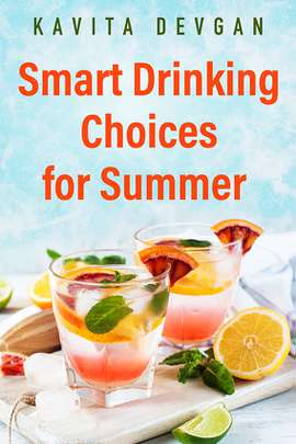Smart Drinking Choices for Summer
