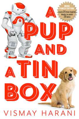 A Pup and a Tin Box: Word Power Edition