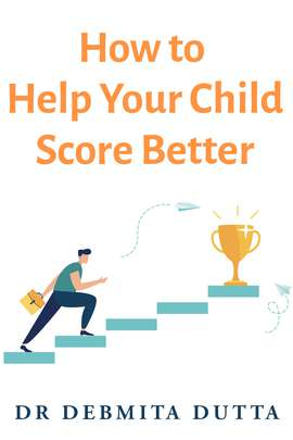 How to Help Your Child Score Better