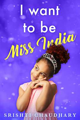I want to be Miss India