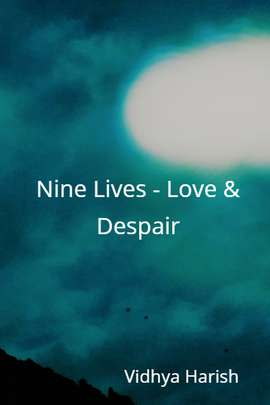 Nine Lives - Love & Despair