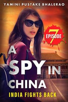 A Spy in China Episode #7