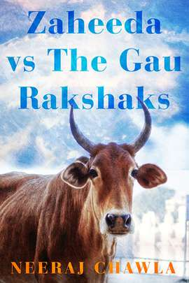 Zaheeda vs The Gau Rakshaks