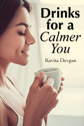 Drinks for a Calmer You