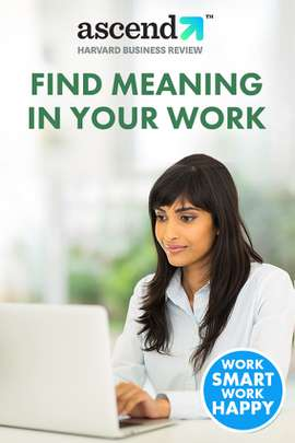 Find Meaning In Your Work