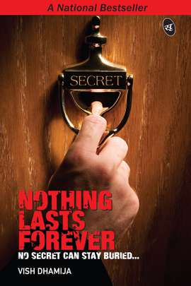 Nothing Lasts Forever: No Secret Can Stay Buried...