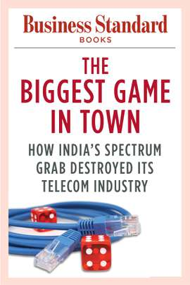 The Biggest Game in Town: How India's Spectrum Grab Destroyed its Telecom Industry