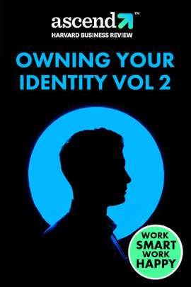 Owning Your Identity Vol 2