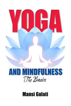 Yoga and Mindfulness: the Basics